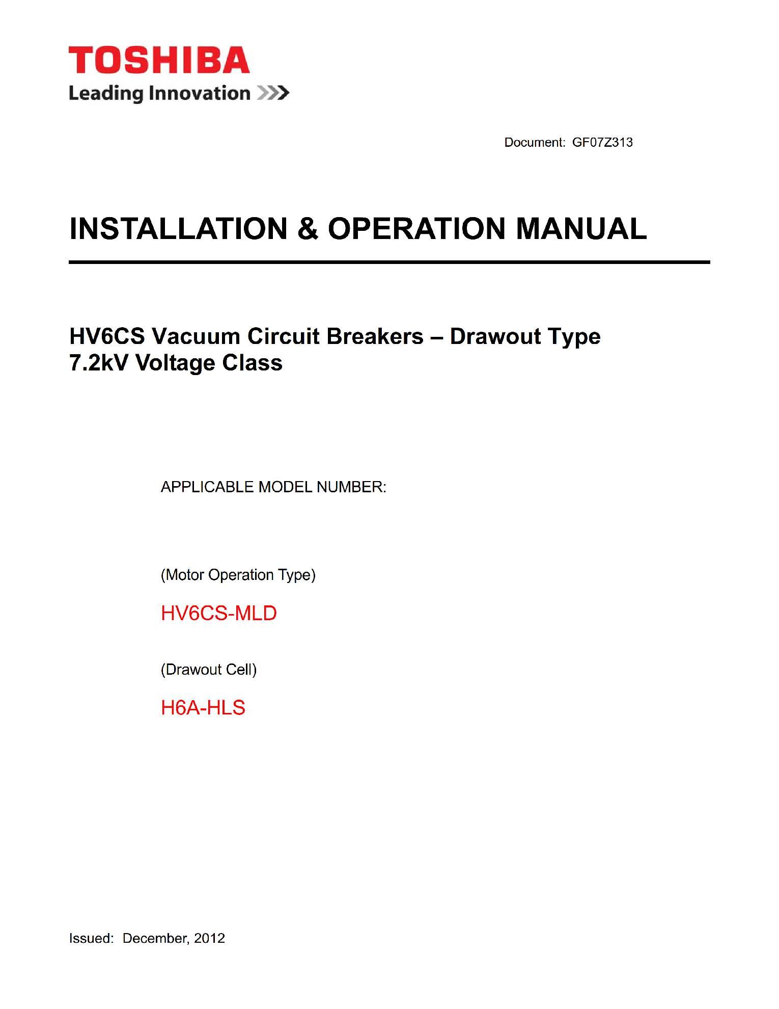 Руководство пользователя на высоковольтные вакуумные выключатели HV6CS-MLD (vacuum circuit breaker) Toshiba на английском языке GF07Z313